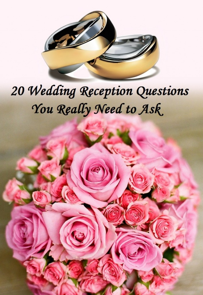 20 Wedding Reception Questions You Really Need to Ask